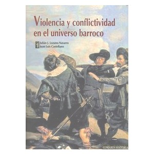 Los linajudos. Honor y conflicto social en la Granada del Siglo de Oro